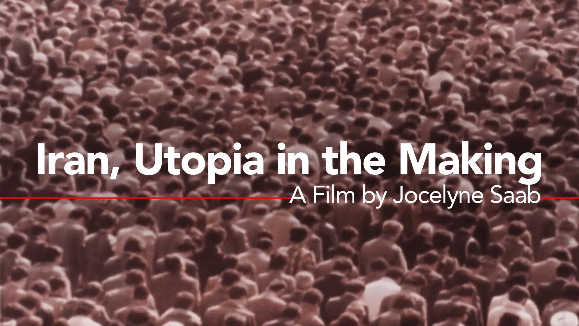 Iran, Utopia in the Making (1980)